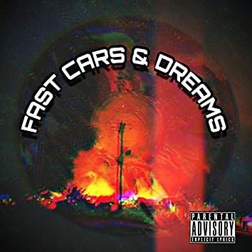 FAST CARS & DREAMS