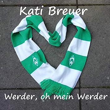 Werder, oh mein Werder