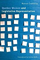 Quebec Women and Legislative Representation