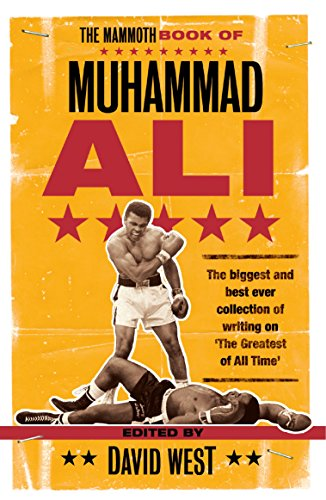 The Mammoth Book of Muhammad Ali (Mammoth Books 472) (English Edition)