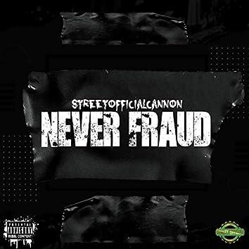 Never Fraud