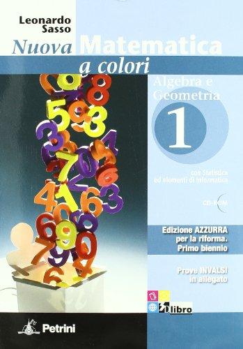 Nuova matematica a colori. Con prove INVALSI-Quaderno di recupero. Ediz. azzurra. Per le Scuole superiori. Con espansione online: N.MAT.COL.AZZ.A/G.1+Q+CD+INV