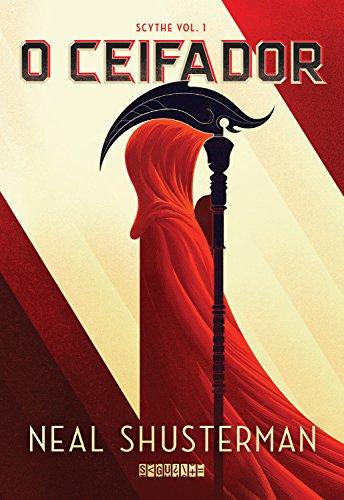 O ceifador (Scythe Livro 1)