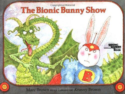Bionic Bunny Show (Reading Rainbow Books)
