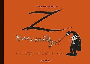 Livres Z comme Don Diego - Intégrale - tome 0 - Z comme Don Diego - intégrale PDF