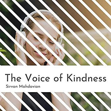 The Voice of Kindness
