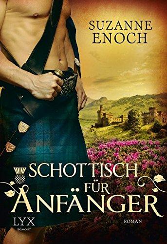 Schottisch für Anfänger (Scandalous Highlanders, Band 2)