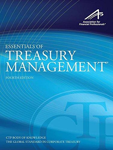 Essentials of Treasury Management, 4th Edition