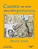 Cuentos En Verso Para Niños Perversos(6-7 Años)