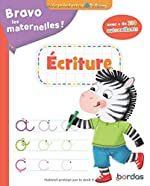 Bravo les maternelles - Ecriture Grande section + autocollants - dès 5 ans de Cécile Hudrisier