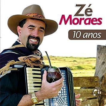 Zé Moraes, 10 Anos