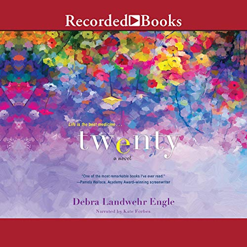 Twenty Audiobook By Debra Landwehr Engle cover art