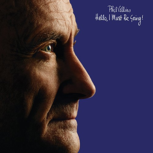 Collins,Phil: Hello, I Must Be Going! (Deluxe Edition) (Audio CD (Deluxe Edition))