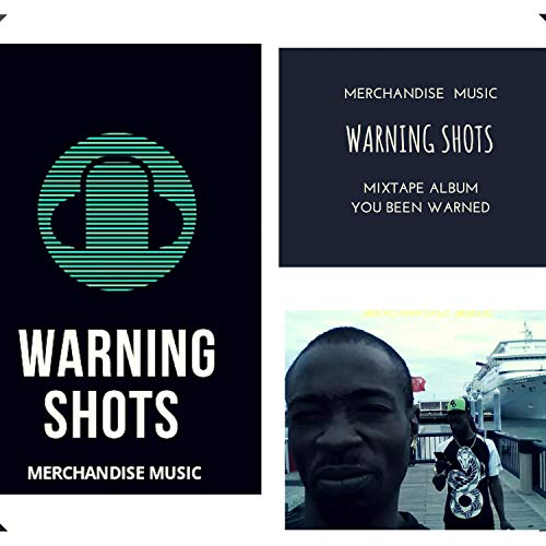 Merchandise Music Presents Warning Shots [Explicit]