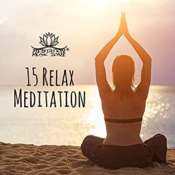 15 Relax Meditation: 2018 Mantra Therapy Music