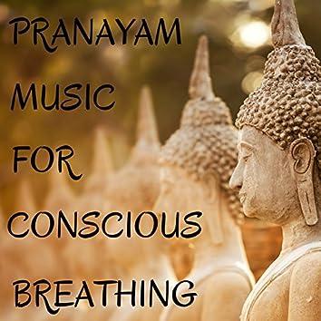 Pranayam Music for Conscious Breathing - Breathe Yoga, Revitalize Chakra Energy Centers