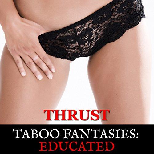 Taboo Fantasies: Educated cover art