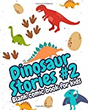 Dinosaur Stories #2: Cool Blank Comic Book For Kids Draw Your Own Comics - Activity Books For Boys And Girls