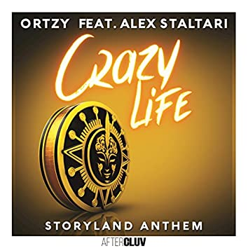 Crazy Life - Storyland Anthem