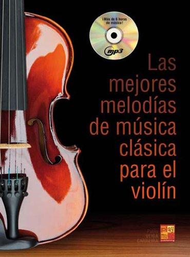 Las mejores melodías de música clásica para el violín (Play Music España)