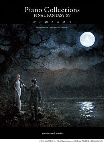 Piano solo :: piano collections Final Fantasy XV ピアノソロ ピアノ・コレクションズ ファイナルファンタジーXV