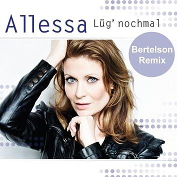 Lüg nochmal (Bertelson Remix)