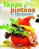 Tapas Y Pintxos Con Thermomix. Una Forma Diferente De Comer (El Rincón Del Paladar)