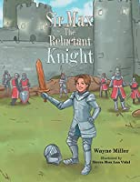 Sir Max the Reluctant Knight