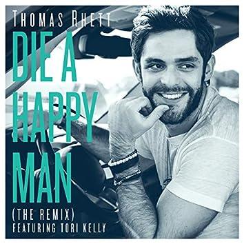 Die A Happy Man (The Remix)