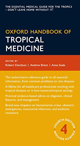 Compare Textbook Prices for Oxford Handbook of Tropical Medicine Oxford Medical Handbooks 4 Edition ISBN 9780199692569 by Brent, Andrew,Davidson, Robert,Seale, Anna