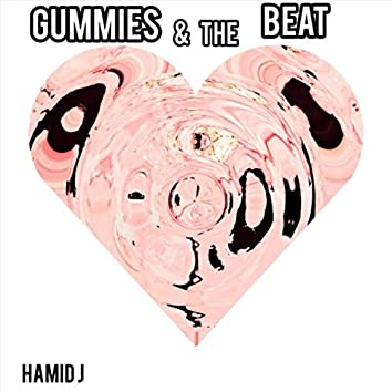 Gummies & the Beat