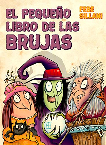El Pequeño Libro De Las Brujas (PICARONA)
