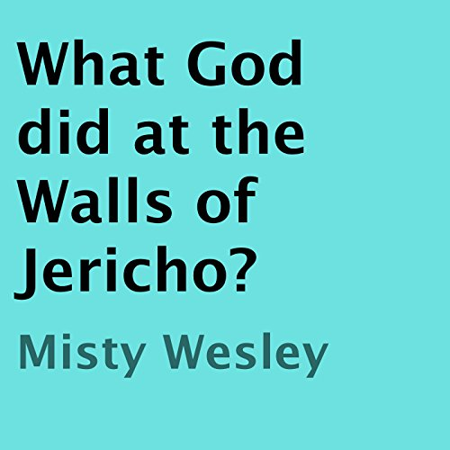 What God Did at the Walls of Jericho? audiobook cover art