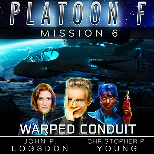 Warped Conduit Audiobook By John P. Logsdon, Christopher P. Young cover art
