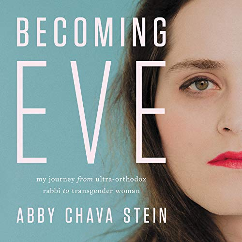 Becoming Eve Audiobook By Abby Stein cover art