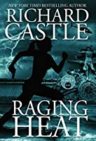 Raging Heat 6 - Raging Heat (Castle) (Nikki Heat 6)