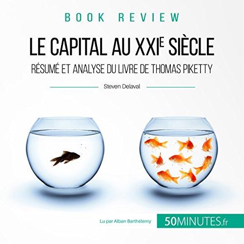 Le capital au XXIe siècle. Résumé et analyse du livre de Thomas Piketty audiobook cover art