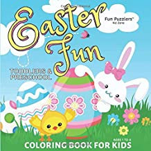 Easter Fun Coloring Book for Kids: Toddlers and Preschool Ages 1 to 4 (Fun Puzzlers Kid Zone Coloring Books)