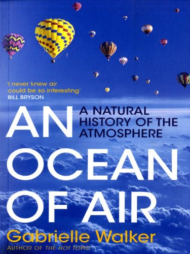 An Ocean of Air: A Natural History of the Atmosphere (English Edition)