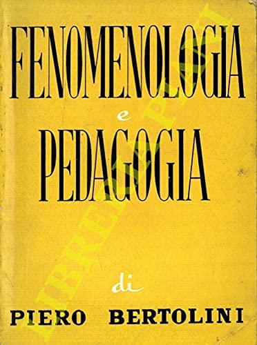 Fenomenologia e pedagogia