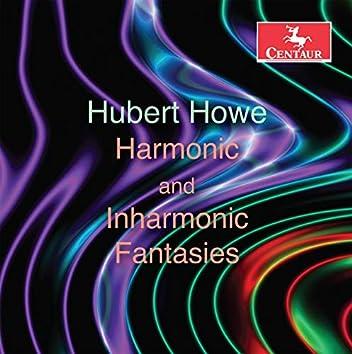 Hubert Howe: Harmonic & Inharmonic Fantasies