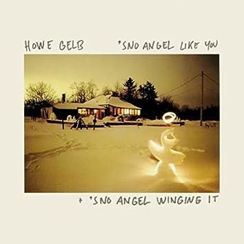 'Sno Angel Like You + 'Sno Angel Winging It