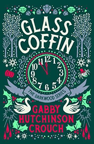 Glass Coffin (The Darkwood Series Book 3)