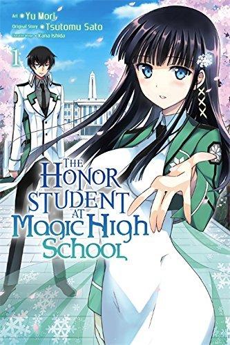 By Tsutomu Satou ; Yu Mori ; Yu Mori ( Author ) [ Honor Student at Magic High School, Vol. 1 Honor Student at Magic High School By Nov-2015 Paperback