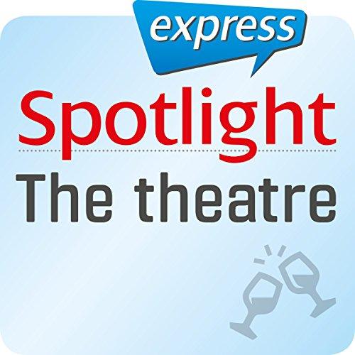 Spotlight express - Ausgehen: Wortschatz-Training Englisch - Das Theater Titelbild