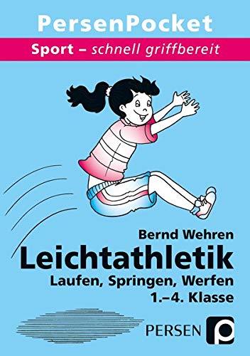 Leichtathletik - Laufen, Springen, Werfen