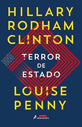 Terror de Estado de Hillary Clinton y Louise Penny