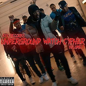 ATK Records Underground Watch Cypher, Vol. 1 (feat. Yung Siah, Quii, AKtheKING, D Scott, Johndoe98, K.Mo, Young A.V.K, Infrared, Jxshua Alan & D'armoni)