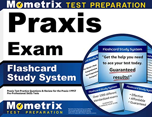 Praxis Exam Flashcard Study System Praxis Test Practice Questions Review For The Praxis I Ppst Pre Professional