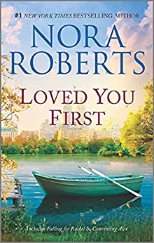Loved You First: A 2-in-1 Collection (Stanislaskis) by [Nora Roberts]